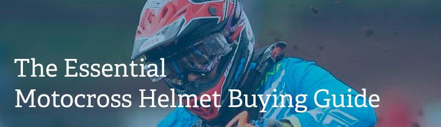 The Essential Motocross Helmet Buying Guide: How to Measure, Fit, Choose and Buy the Right MX Helmet